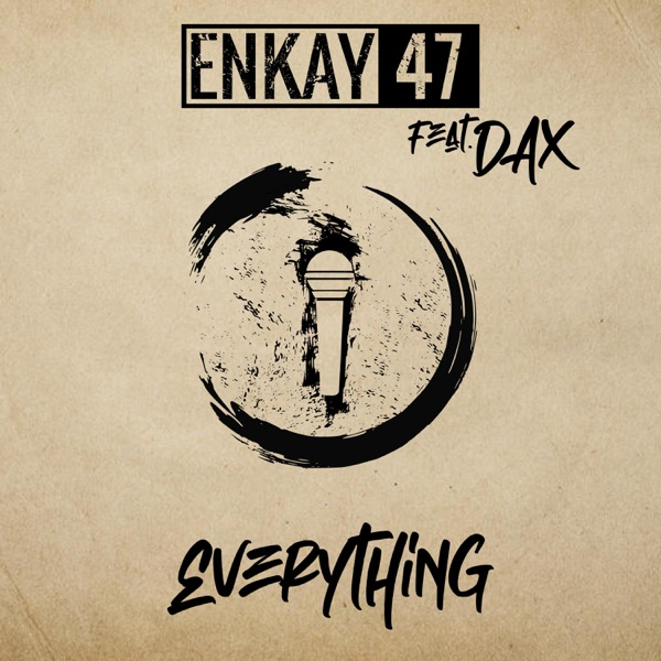 Everything (feat. Dax) - Single