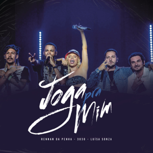 Rennan da Penha & 3030 - Joga pra Mim (Ao Vivo) [feat. Luísa Sonza]