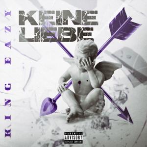 KinG Eazy & Bez Bazara Gang - Keine Liebe