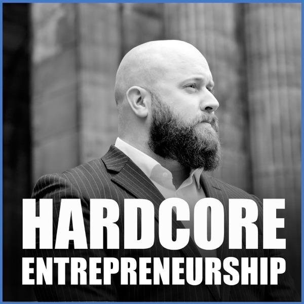 Hardcore Entrepreneurship with Billy Farrell