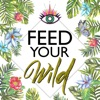 Feed Your Wild | Food for Your Ancient Body, Mind & Soul