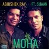 Moha feat Shaan Single