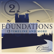 Foundations Cycle 2, Vol. 3 - Timeline and More - Classical Conversations - Classical Conversations