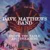 Under the Table and Dreaming, Dave Matthews Band