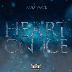 Rod Wave - Heart on Ice