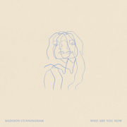 Who Are You Now - Madison Cunningham - Madison Cunningham