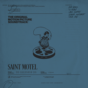 The Original Motion Picture Soundtrack, Pt. 1 - EP - Saint Motel - Saint Motel