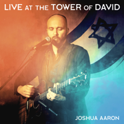 Live at the Tower of David - Joshua Aaron - Joshua Aaron