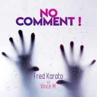 No Comment (Lumberjack rmx) - FRED KARATO