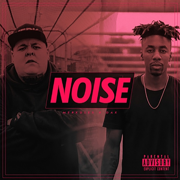 Noise (feat. Dax) - Single