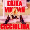 Erika Vikman - Cicciolina artwork