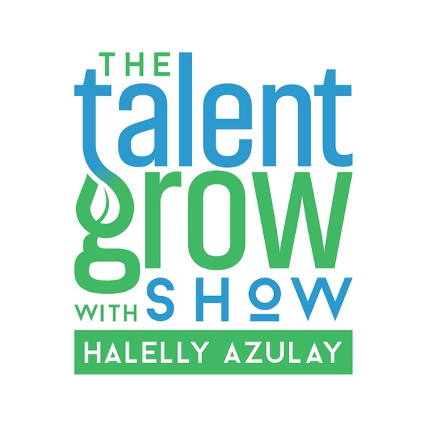 The TalentGrow Show: Grow Your Leadership and Communication Skills