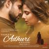 Jeet Gannguli, Mithoon & Ami Mishra - Hamari Adhuri Kahani (Original Motion Picture Soundtrack) artwork