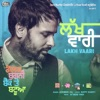 Lakh Vaari From Golak Bugni Bank Te Batua Soundtrack with Jatinder Shah Single
