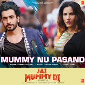 [Download] Mummy Nu Pasand (From