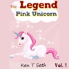 The Legend of the Pink Unicorn: The Legend of the Pink Unicorn, Book 1 (Unabridged)