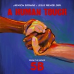"Jackson Browne & Leslie Mendelson - A Human Touch (From ""5B"")"