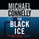 Michael Connelly - The Black Ice: Harry Bosch Series, Book 2 (Unabridged)