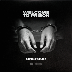 Onefour - Welcome to Prison