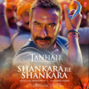 Shankara Re Shankara From Tanhaji The Unsung Warrior - Mehul Vyas mp3