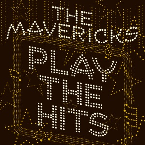The Mavericks - Don't Be Cruel - Line Dance Music