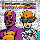 Adventures of a Reluctant Superhero - Chali 2na & Krafty Kuts