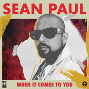 When It Comes to You - Sean Paul - Sean Paul