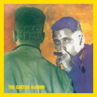 Download Mp3 3rd Bass - The Cactus Album