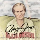 George Jones - Hallelujah Weekend