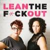 Lean the F*ck Out   Fempreneurs   Women Entrepreneurs   Female Business Owners