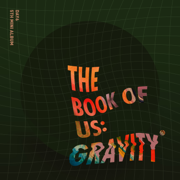 The Book of Us : Gravity - EP - DAY6 - DAY6