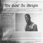 We Gon' Be Alright - Single