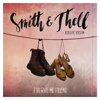 Smith & Thell - Forgive Me Friend (Acoustic Version) artwork