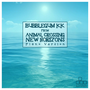 "Streaming Music Studios - Bubblegum K.K. (From ""Animal Crossing: New Horizons"") [Piano Version]"