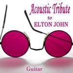 Acoustic Tribute to Elton John: Guitar