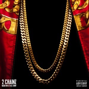 2 Chainz - Birthday Song feat. Kanye West