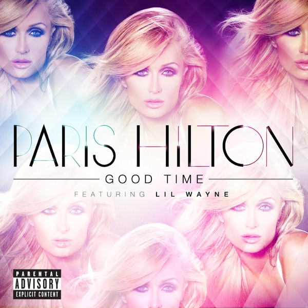 Good Time (feat. Lil Wayne) - Single