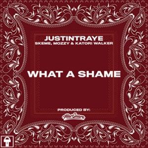 What a Shame (feat. Skeme, Mozzy & Katori Walker) - Single Mp3 Download