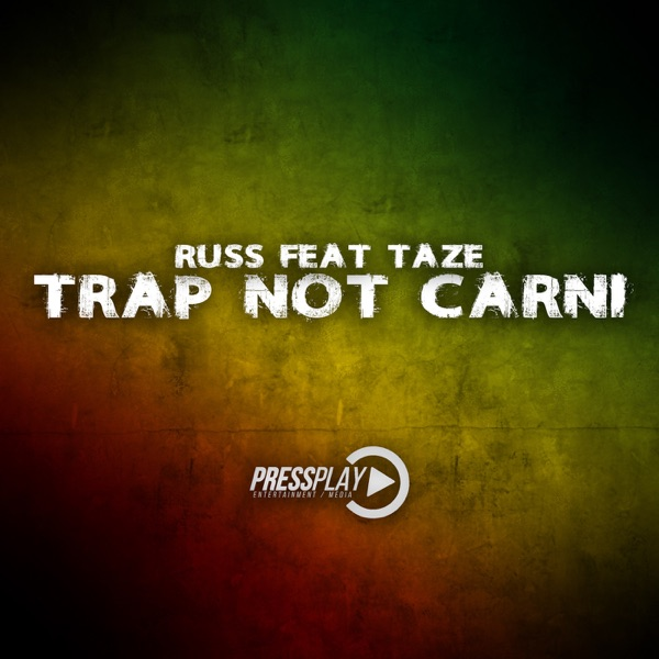 Trap Not Carni (feat. Taze) - Single