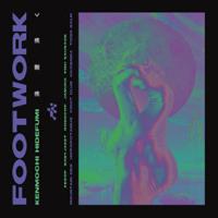 Kenmochi Hidefumi - 沸騰 沸く ~FOOTWORK~ artwork