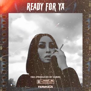 TBO - Ready for Ya