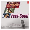 Feel-Good Tum Jo Aaye