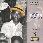 Teddy Edwards - Mississippi Lad