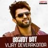Rowdy Boy Vijay Devarakonda