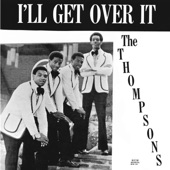 The Thompsons - Gotta Get Down, to Ever Get Up