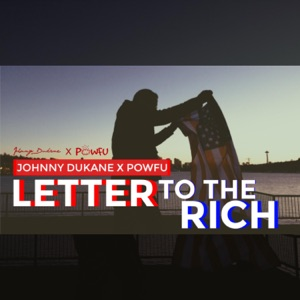 Johnny Dukane - Letter to the Rich feat. Powfu