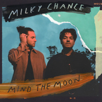 Download Mp3 Milky Chance - Mind the Moon
