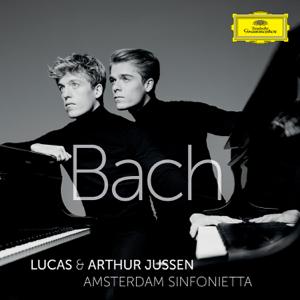 Lucas Jussen, Arthur Jussen, Amsterdam Sinfonietta & Candida Thompson - Bach