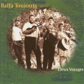 Balfa Toujours - Allons a Tepatate
