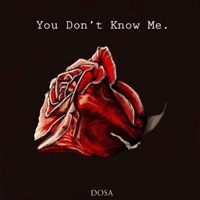 You Don't Know Me - EP